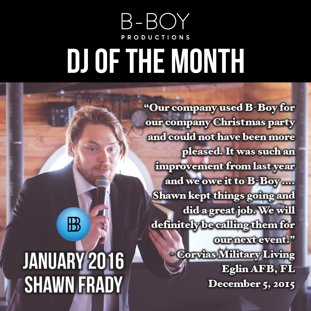 Shawn Frady DJ Of the Month