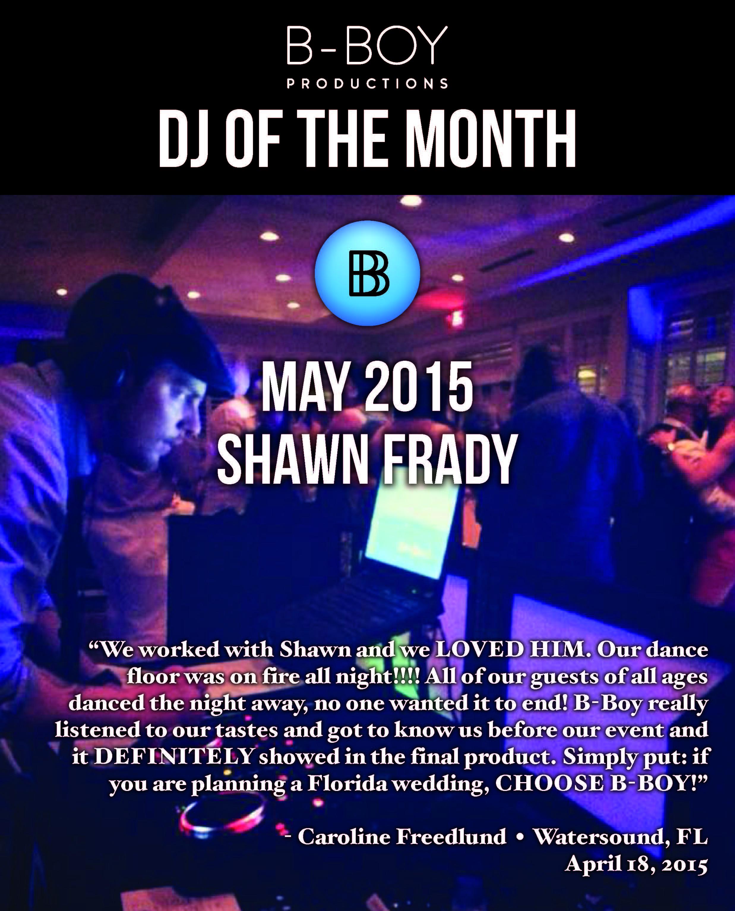 DJ Shawn Frady